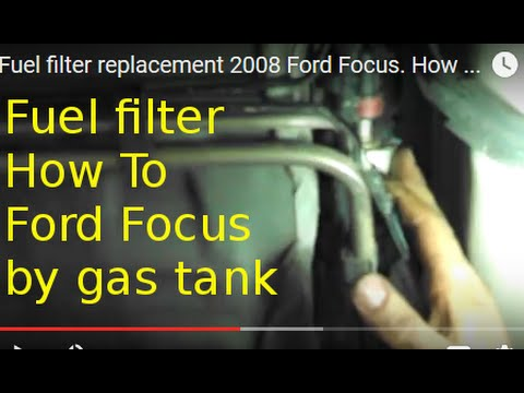 Fuel filter replacement 2008 Ford Focus. How to change gas filter