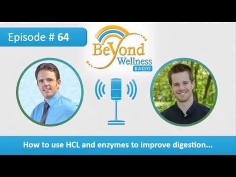 How to Use HCL and Enzymes to Improve Digestion - Podcast #64