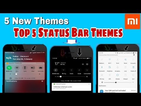 Top 5 New Themes Change Your Status Bar For MIUI 9