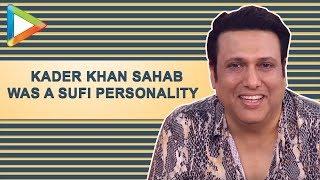 "Govinda: ""It was DIVINE to work with Kader Khan Sahab""  Talking Films   Rangeela Raja"