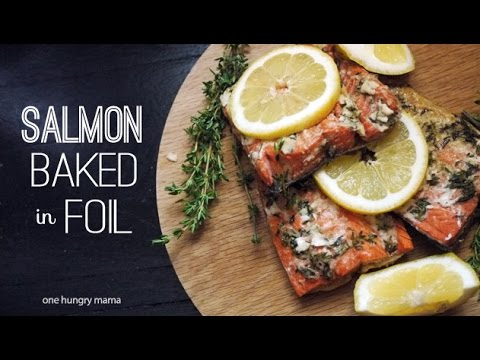 No-Mess Salmon Baked in Foil | One Hungry Mama