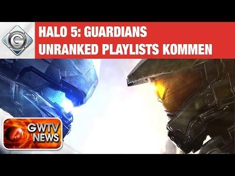 Unranked Playlists für Halo 5 | GWTV News