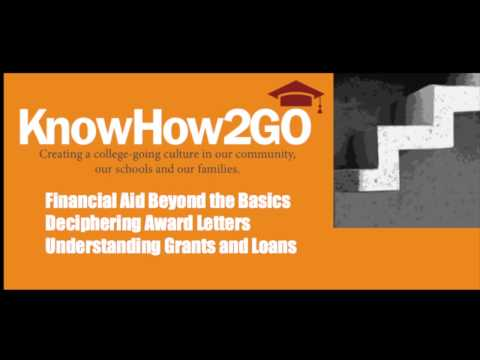 Know how 2 go: Ask an expert Financial Aid Beyond the Basics