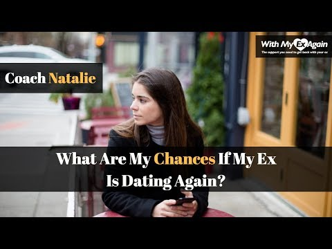 My Ex Is Dating Again: What Are My Chances Of Making It Work And Getting My Ex Back For Good?