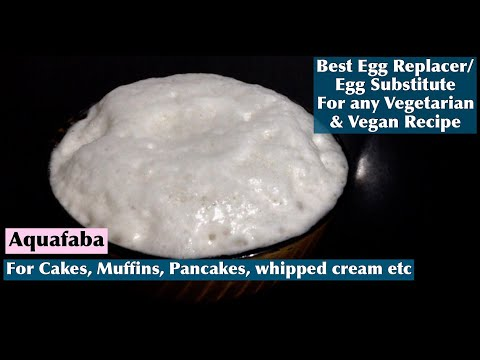 Best Egg Replacer for Any Recipe | How to make Egg Substitute/Aquafaba | Eggless Cooking
