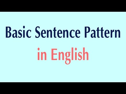 Basic Sentence Pattern in English - Basic Patterns