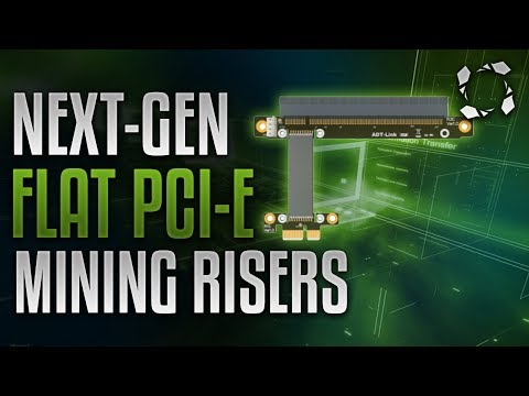 Next-Gen PCI-e Flat Risers for Mining