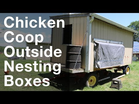 Nesting Boxes On Outside Of Mobile Chicken Coop