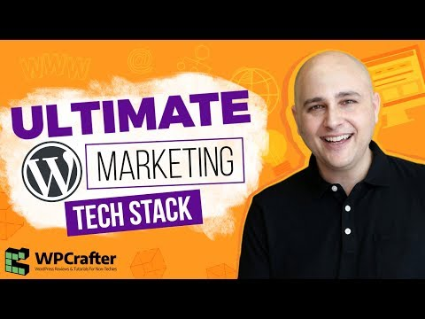My Ultimate WordPress Marketing Tech Stack - Best Tools For Anyone With A Product Or Service To Sell