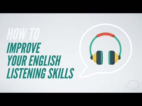 How to improve your English listening skills