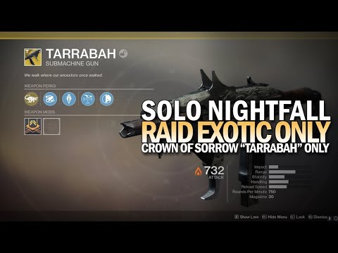 Download Solo Nightfall w/ Tarrabah Only (Crown of Sorrow