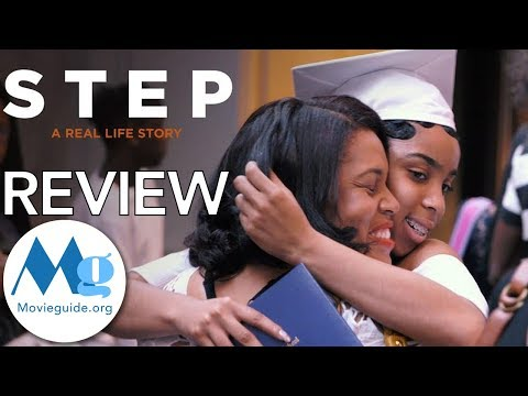 STEP Movie Review by Movieguide