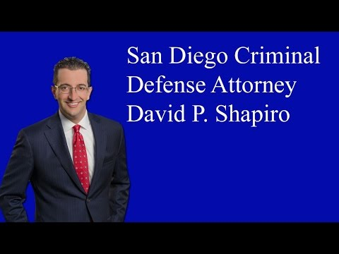 San Diego Criminal Defense and DUI Lawyer- Law Office of David P. Shapiro