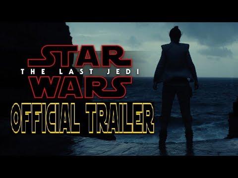 Star Wars Episode 8 The Last Jedi Official Trailer