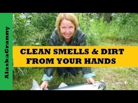 Clean Smells and Dirt from Hands