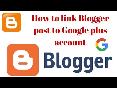 How to link Blogger post to Google plus account | Connect your blog to Google+ Hindi