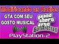 Como modificar o GTA SAN de PS2 Intermediario - Parte 07, Rádios