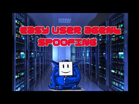 Easy User Agent Spoofing with User Agent Switcher