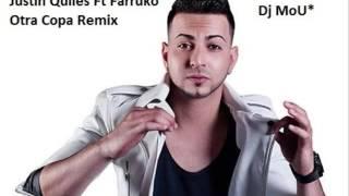 Justin Quiles - Otra Copa ft Farruko Remix Dj MoU