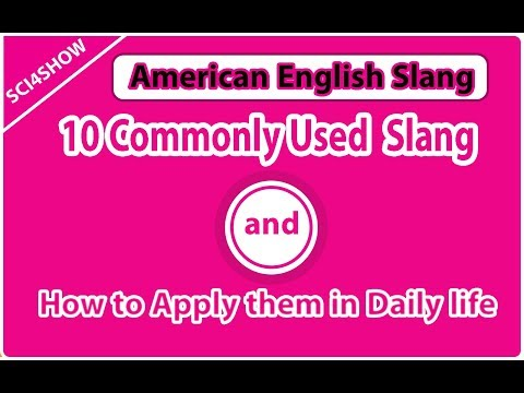 How to Speak American English   American Slang !