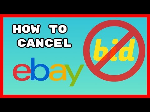 How To Quickly Cancel or Retract A Bid On eBay