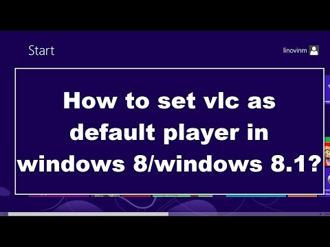 How to set vlc as default player in windows 8/windows 8.1? (in 1 min)