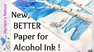 119]  Painting on a NEW & Much Better Paper for Alcohol Inks, and more!