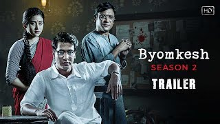 Byomkesh (ব্যোমকেশ) | Trailer | Season 2 | Web-series | Anirban | Ridhima | Subrat | Hoichoi | SVF