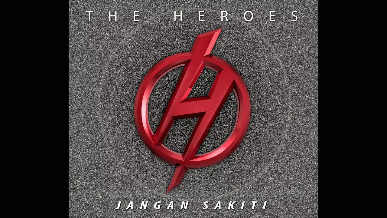 Jangan Sakiti [ Lirik ] - The Heroes Band