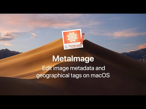 [MetaImage] How to edit image metadata and GPS tags on Mac?