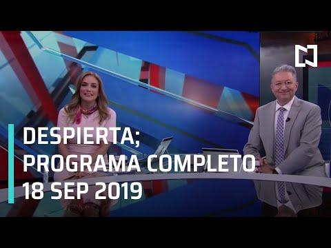 Despierta - Retransmisión 18 de septiembre 2019