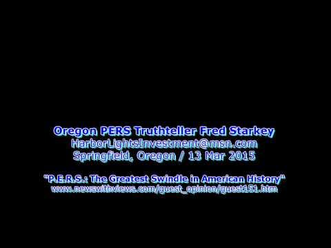 Oregon PERS Truthteller Fred Starkey