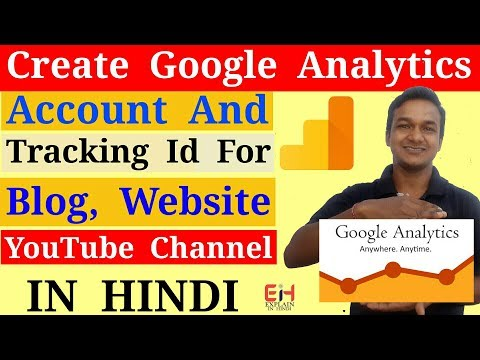 How To Create Google Analytics Account For Blog, YouTube Channel And Website | In Hindi
