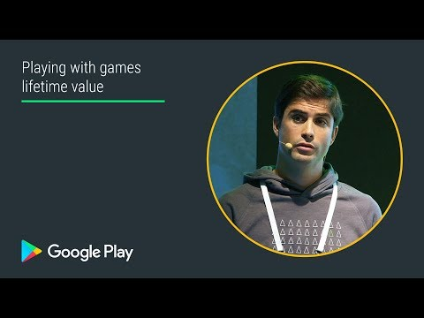 Playing with games lifetime value (Games track - Playtime EMEA 2017)