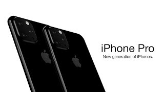 iPhone 11 Pro COMING THIS YEAR!   iPhone XI Pros, iPhone XI, iPhone XI MAX & iPhone XIR