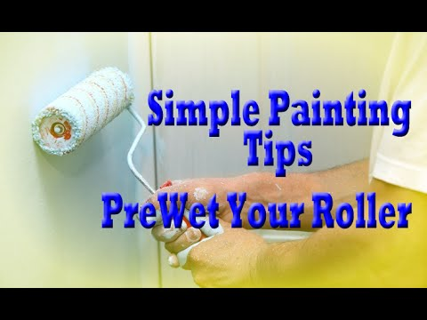 Pre-wetting Paint Rollers.  Painting Tips Rolling Walls.