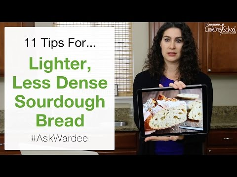 11 Tips For Lighter, Less Dense Sourdough Bread | #AskWardee 053