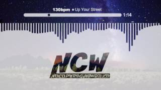 Up Your Street - 130bpm [NoCopyrightWorld]