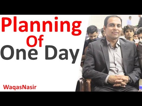 Create a Daily Plan To Work More Efficiently -By Qasim Ali Shah | In Urdu