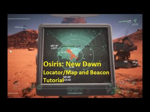 Osiris: New Dawn - Locator and Beacon Tutorial