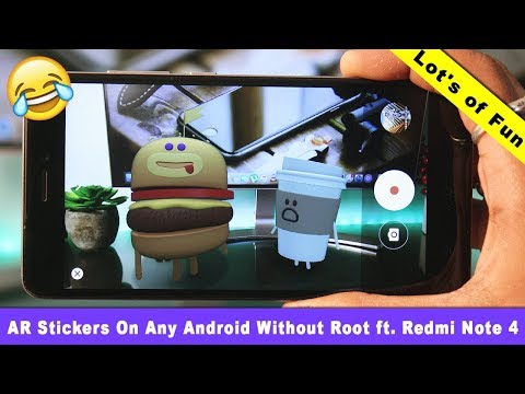 AR Stickers On Any Android Without Root ft. Redmi Note 4 | Lot's of Fun 😆