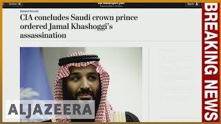 🇸🇦 CIA says Saudi crown prince ordered Khashoggi