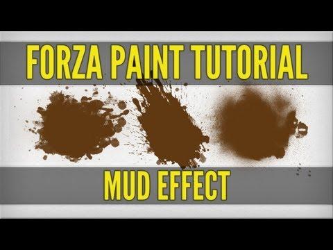 FORZA PAINT TUTORIALS | Mud Effect