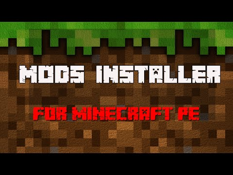 Mod Installer : Help to install Minecraft PE Mods to android devices