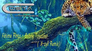 Fátima Pinto - Belong Together (X-zyll Remix)