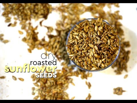 Spicy Dry Roasted Sunflower Seeds Recipe + Health Benefits