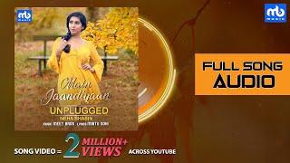 Main Jaandiyaan Unplugged - Song Audio | Meet Bros ft. Neha Bhasin | Mintu Sohi | Sameer Uddin