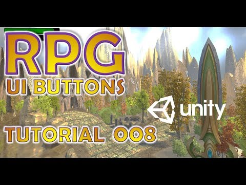 How To Make An RPG In Unity - Beginners Tutorial - Part 008 - UI Buttons, Animations