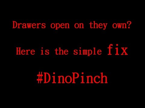 Drawer Insists on Opening on its Own  SOLVED ! #DinoPinch
