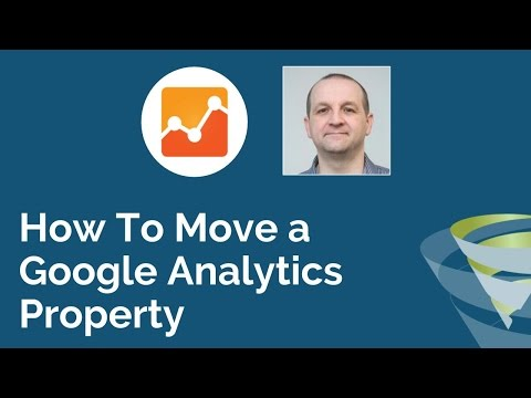 How to Move a Google Analytics Property to Another Account - T-Time With Tillison
